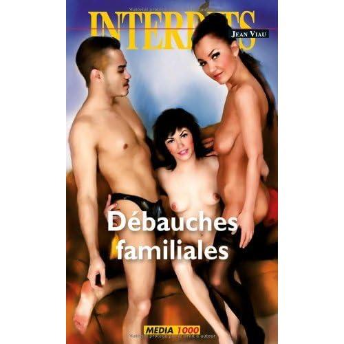 Débauches familiales (Les Interdits t. 389)