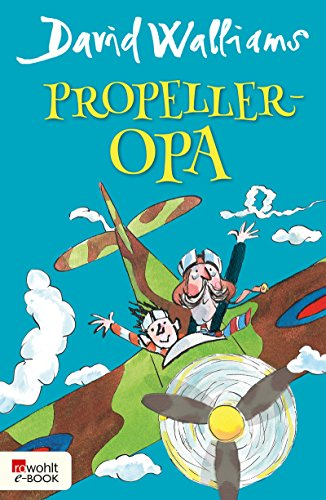 Propeller-Opa von [Walliams, David]