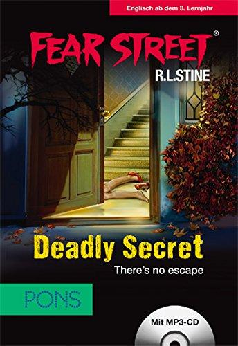 Preisvergleich Produktbild PONS Lektüre Fear Street - Deadly Secret: There's no escape. Spannende Horrorstory zum Englischlernen. (PONS Fear Street)