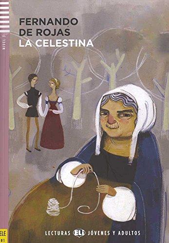 La Celestina. Con CD Audio. Con espansione online