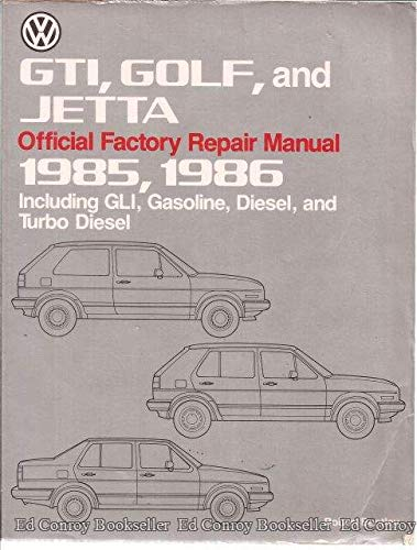 Volkswagen GTI, Golf, and Jetta official factory repair manual, 1985, 1986: Including GLI, gasoline, diesel, and turbo diesel (Volkswagen service manuals)