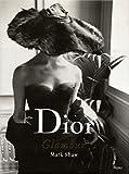 Dior Glamour: 1952-1962 - Natasha Fraser-Cavassoni