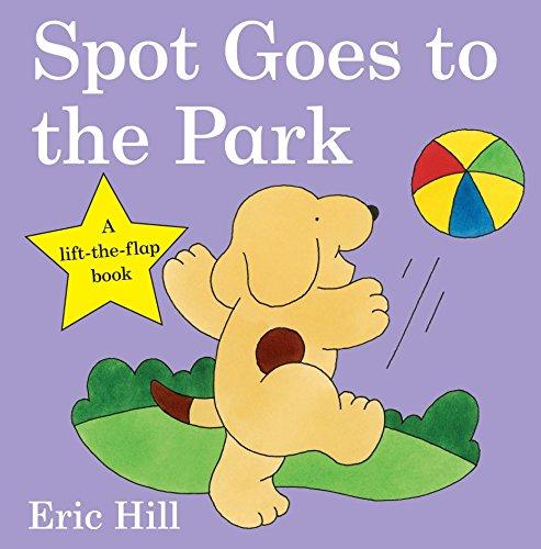 Spot Goes to the Park Spot - Original Lift The Flap