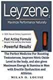 #2: Leyzene2: The Perfect Medicine for Boosting Testosterone, Improve Nitric Oxide Level in the Body, and Also Gives Maximum Energy & Stamina in Men with Erectile Dysfunction and Athletes.