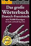 Das große Wörterbuch Deutsch-Französisch mit 70.000 Einträgen (Große Wörterbücher 2)