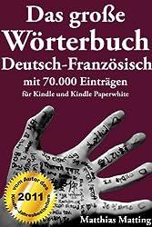 Das große Wörterbuch Deutsch-Französisch mit 70.000 Einträgen (Große Wörterbücher 2) (German Edition)