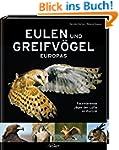 Eulen und Greifvögel Europas: Faszini...