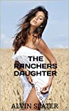 THE RANCHERS DAUGHTER: MOUNTED PURSUITS