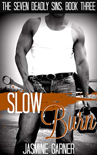 Slow Burn (The Seven Deadly Sins Book 3) (English Edition)