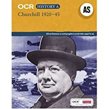 [( OCR A Level History AS: Churchill, 1920-45 )] [by: Mike Wells] [May-2010]