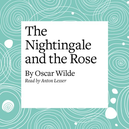 The Nightingale and the Rose  Audiolibri