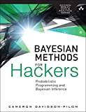 Bayesian Methods for Hackers: Probabilistic Programming and Bayesian Inference (Addison-Wesley Data and Analytics)