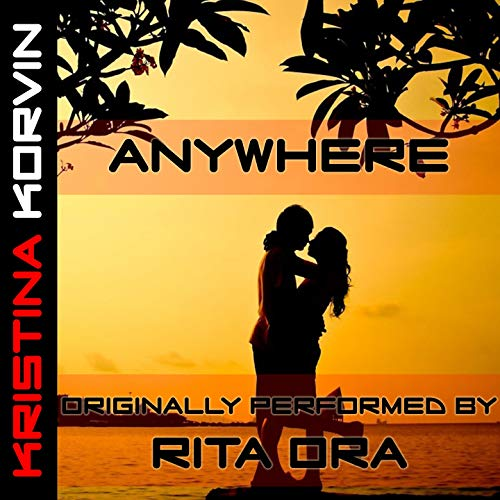 Anywhere (Rita Ora Victoria Secrets Show)
