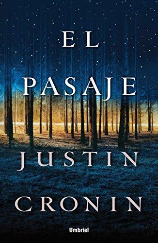 El pasaje (Umbriel thriller) por Justin Cronin