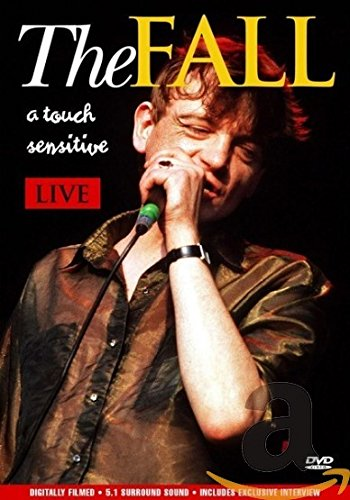 The Fall - A Touch Sensitive: Live (Touch-fall)