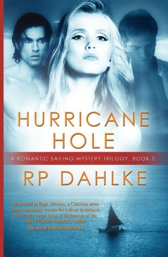 Hurricane Hole (A Romantic Mystery)