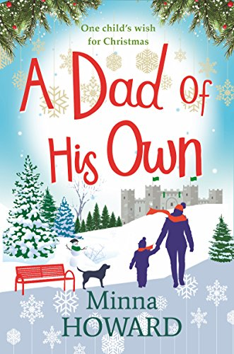 A Dad of His Own: Everyone needs a Christmas miracle...
