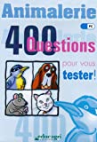 Animalerie - 400 questions pour vous tester ! CD-ROM