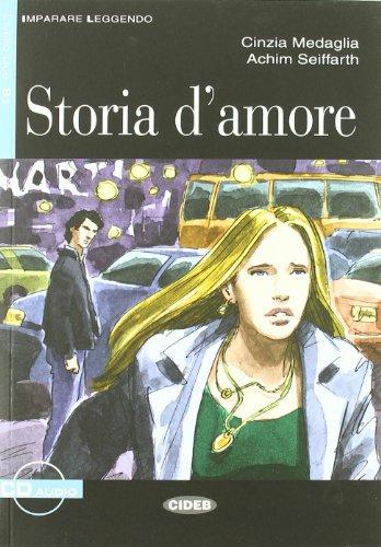 Storia d'amore. Con audiolibro. CD Audio (Imparare leggendo)