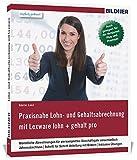 Lexware Lohn und Gehalt pro / plus / premium (2017): Das komplette Lernbuch für...