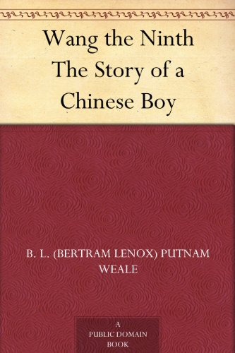 Wang the Ninth The Story of a Chinese Boy (English Edition) Lenox Classic Edition