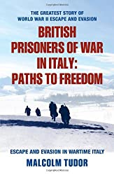 British Prisoners of War in Italy: Paths to Freedom