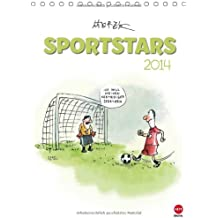 SPORTSTARS - der athletische Posterkalender (Tischkalender 2014 DIN A5 hoch): Kräftige Cartoons für ein flottes Jahr! (Tischkalender, 14 Seiten)