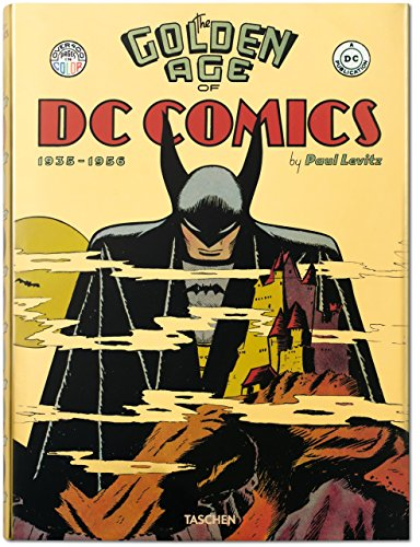 The Golden Age of DC Comics by Paul Levitz (10-Feb-2013) Hardcover