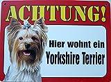 Schild 14x19cm - Hier wohnt ein Yorkshire Terrier Hund Haus Alu Coupon dipond
