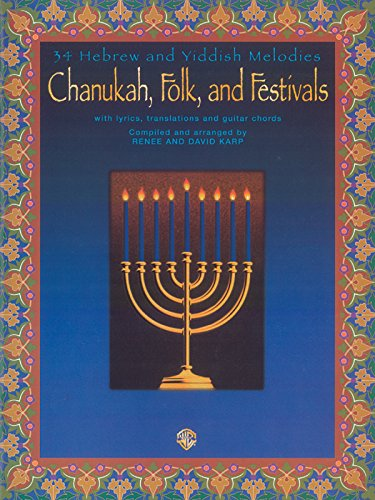 Chanukah, Folk, and Festivals: With Lyrics, Translations and Guitar Chords