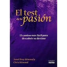 Test de la pasion, el : el camino mas facil para descubrir su destino