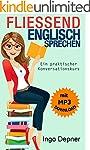 Fließend Englisch sprechen (mit MP3 A...
