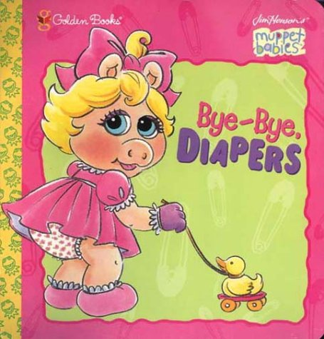 Bye-Bye, Diapers (Jim Henson's Muppet Babies)