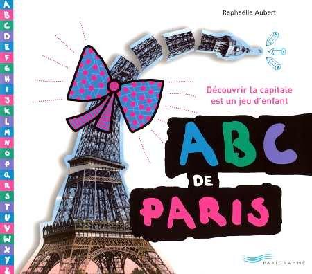 ABC de Paris : découvrir la capitale est un jeu d'enfant
