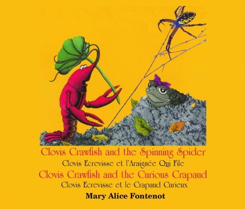 Clovis Crawfish and the Spinning Spider / Clovis Crawfish and the Curious Crapaud