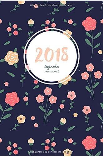 Agenda semanal 2018: Agenda 2018 semana vista: una semana por lado doble