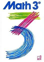 Mathématiques, 3e, livre de l'élève