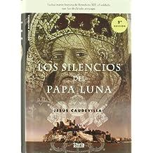 Silencios Del Papa Luna,Los - Ofe (Novela Historica)