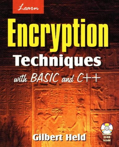 Learn Encryption Techniques With Basic C++ by Gil Held (1998-10-25)