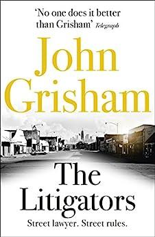 The Litigators by [Grisham, John]