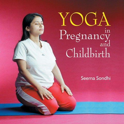 Yoga in Pregnancy & Childbirth