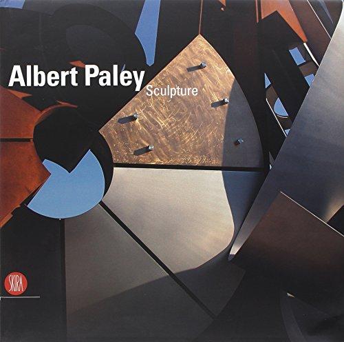Albert Paley. Sculpture. Ediz. illustrata (Arte moderna. Cataloghi) por Donald Kuspit