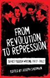 From Revolution to Repression: Soviet Yiddish Writing 1917-1952