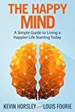 Discover The Power of a Happy MindFrom the Wall Street Journal bestselling author of Unlimited Memory comes a new book on finding happiness in life using the power of your mind.Happiness is more than just a feeling—it's a learned skill. When you mast...