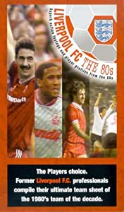 Liverpool Fc: 80s Team Of The Decade [VHS]