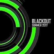 Blackout: Summer 2017