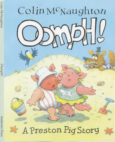Oomph! (A Preston Pig story) by Colin McNaughton (2001-01-04)