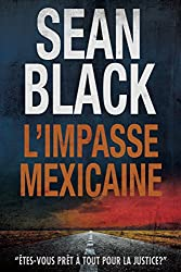 L'Impasse mexicaine: Une mission de Ryan Lock (French Edition)