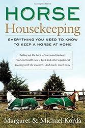 [ HORSE HOUSEKEEPING: EVERYTHING YOU NEED TO KNOW TO KEEP A HORSE AT HOME[ HORSE HOUSEKEEPING: EVERYTHING YOU NEED TO KNOW TO KEEP A HORSE AT HOME ] BY KORDA, MARGARET ( AUTHOR )NOV-01-2005 HARDCOVER ] Horse Housekeeping: Everything You Need to Know to Keep a Horse at Home[ HORSE HOUSEKEEPING: EVERYTHING YOU NEED TO KNOW TO KEEP A HORSE AT HOME ] By Korda, Margaret ( Author )Nov-01-2005 Hardcover By Korda, Margaret ( Author ) Nov-2005 [ Hardcover ]