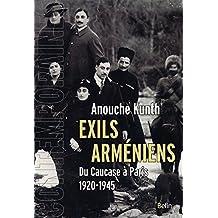 Exils arméniens: Du Caucase à Paris